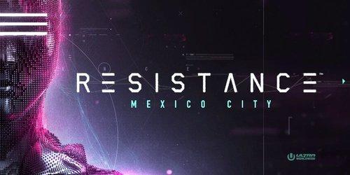 Resistance Ciudad de México
