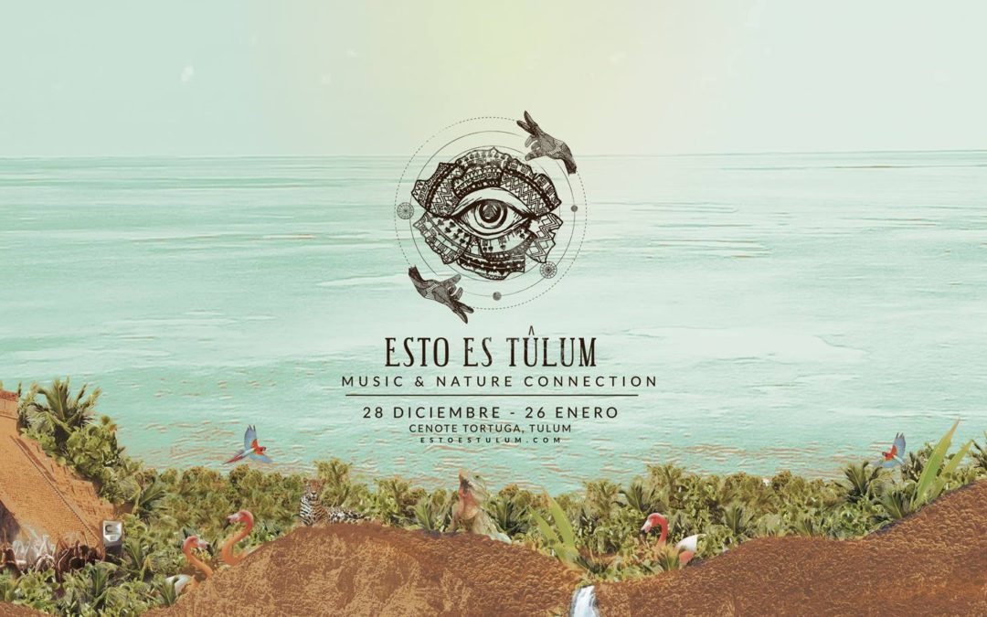 ¡Esto es Tulum! Conoce todos los detalles de nuestra primera edición
